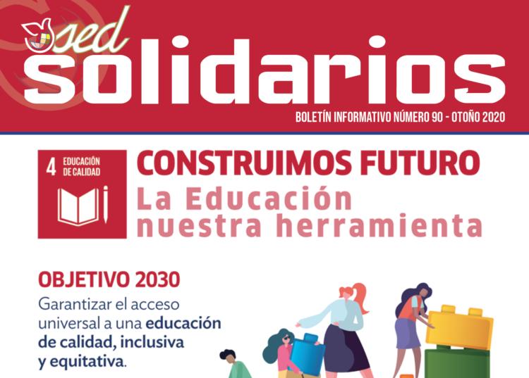 SED Solidarios nº90: Construimos Futuro, la Educación nuestra herramienta